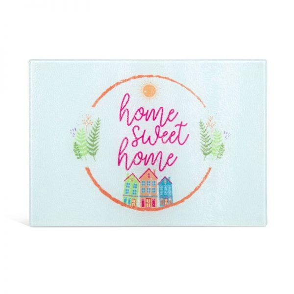 Glass Cutting Board with Home Sweet Home Design