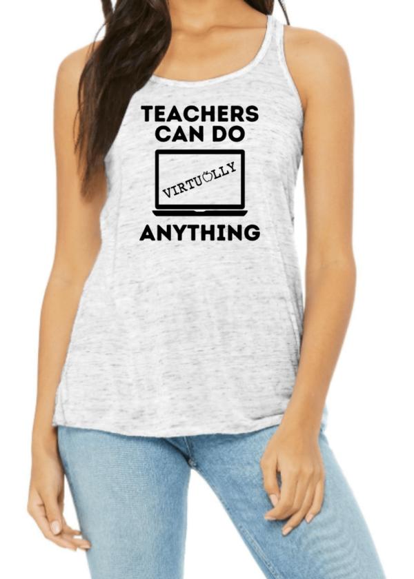 Teachers Can Do Virtually Anything Tank